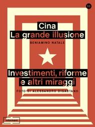 Cina: la grande illusione - copertina