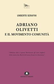 Adriano Olivetti e il Movimento Comunità - copertina