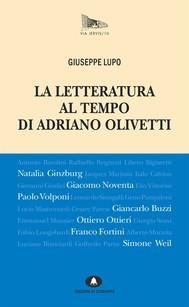 La letteratura al tempo di Adriano Olivetti - copertina