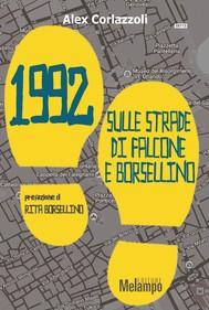 1992. Sulle strade di Falcone e Borsellino - copertina