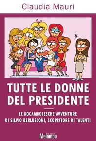 Tutte le donne del presidente - Librerie.coop