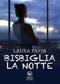 Bisbiglia la notte - Librerie.coop