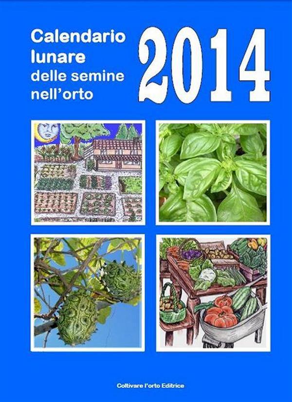Calendario Delle Semine Pdf.Calendario Lunare Delle Semine Nell Orto 2014 Pdf Bruno