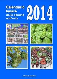 Calendario lunare delle semine nell'orto 2014  (pdf) - copertina