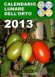 Calendario lunare dell'orto 2013 - copertina