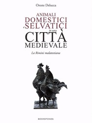 Animali domestici e selvatici in una città medievale - copertina