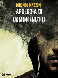 Apologia di uomini inutili - copertina