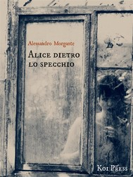 Alice dietro lo specchio - copertina