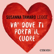 Va 39 dove ti porta il cuore susanna tamaro ebook - Susanna tamaro va dove ti porta il cuore frasi ...