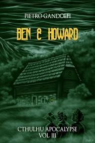 Ben & Howard (Cthulhu Apocalypse Vol. 3) - copertina