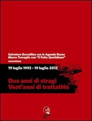 19 luglio 1992 - 19 luglio 2012. Due anni di stragi - Vent'anni di trattativa - copertina