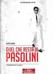 1975-2015. Quel che resta di Pasolini - copertina