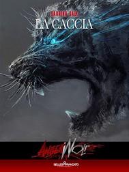 Angerwolf - La Caccia - copertina