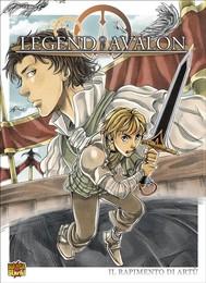LEGEND OF AVALON Il Rapimento di Artù - copertina
