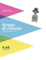 Acqua di colonia - Librerie.coop