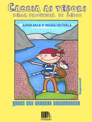 Caccia ai tesori della provincia di Lecco. Guida per piccoli viaggiatori - copertina