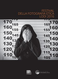 Catalogo Festival della Fotografia Etica 2016 - Librerie.coop