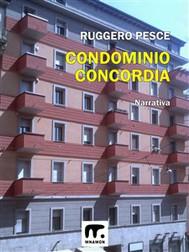 Condominio Concordia - copertina