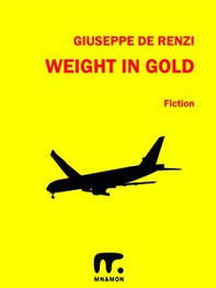 Weight in Gold - Librerie.coop
