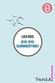 Bye Bye Summertime! - copertina