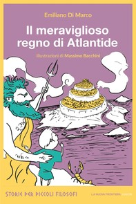 Il meraviglioso regno di Atlantide - Librerie.coop
