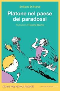 Platone nel paese dei paradossi - Librerie.coop