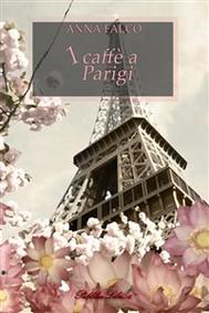 1 caffè a Parigi - copertina