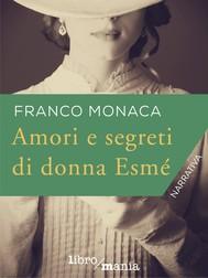 Amori e segreti di donna Esmé - copertina