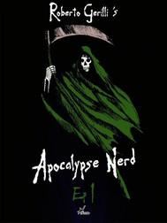 Apocalypse Nerd - Ep1 di 4 - copertina