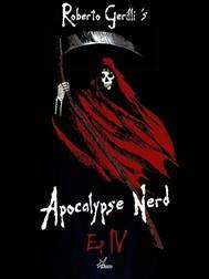 Apocalypse Nerd - Ep4 di 4 - copertina