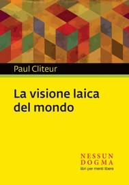 La visione laica del mondo - copertina