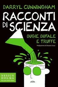 Racconti di scienza. Bugie, bufale e truffe - copertina