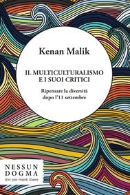 Il multiculturalismo e i suoi critici - copertina