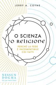 O scienza o religione - copertina