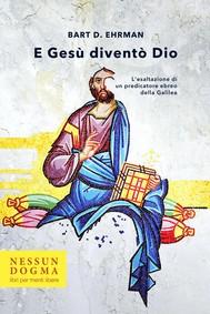 E Gesù diventò Dio - copertina