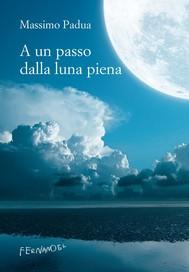 A un passo dalla luna piena - copertina