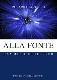 Alla Fonte - Cammino Esoterico - copertina