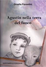 Agustín nella terra del fuoco - copertina