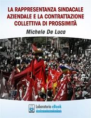 La rappresentanza sindacale aziendale e la contrattazione collettiva di prossimità - copertina