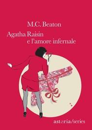 Agatha Raisin e l'amore infernale - copertina