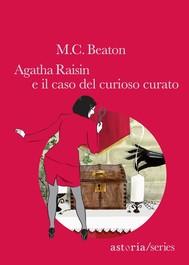 Agatha Raisin e il caso del curioso curato - copertina