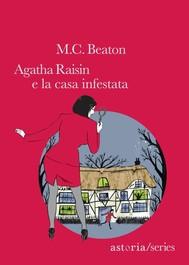 Agatha Raisin e la casa infestata - copertina