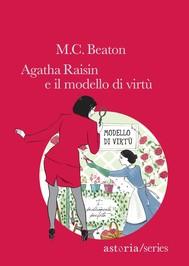 Agatha Raisin e il modello di virtù - copertina