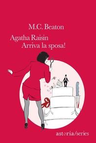 Agatha Raisin – Arriva la sposa! - Librerie.coop
