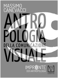 Antropologia della comunicazione visuale - copertina