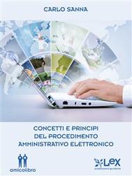 Concetti e principi del procedimento amministrativo elettronico - copertina