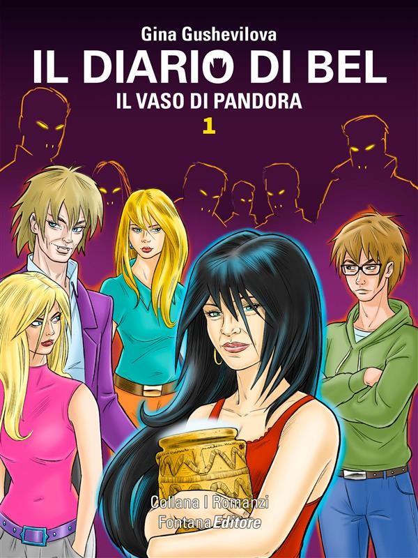 Presentazione ebook: Il diario di Bel – Il vaso di Pandora