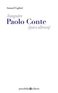 Inseguire Paolo Conte (qui e altrove) - copertina