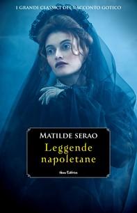 Leggende napoletane -  #4 Serie I Grandi Classici del Racconto Gotico - Librerie.coop