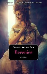 Berenice -  #5 Serie I Grandi Classici del Racconto Gotico - Librerie.coop